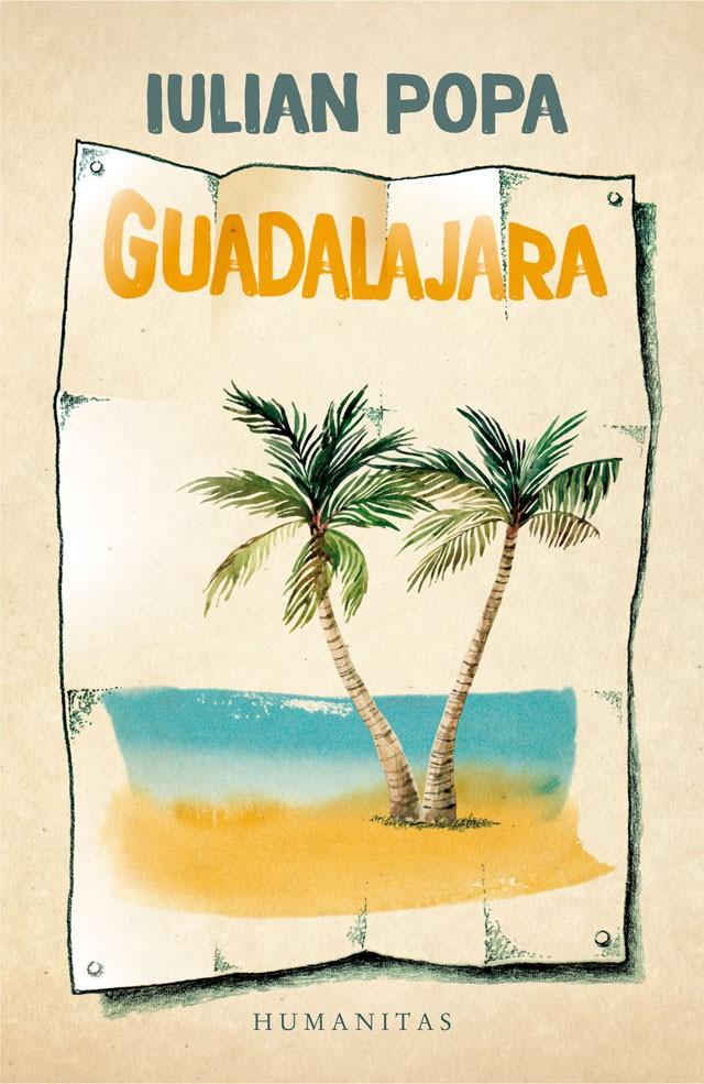 """Iulian Popa """"Guadalajara"""""""