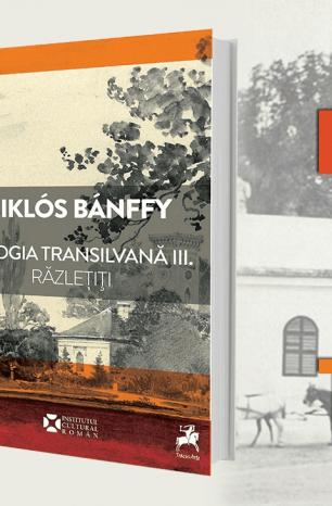 """Lansare de carte la Brașov: """"Trilogia Transilvană"""", de Miklós Bánffy"""